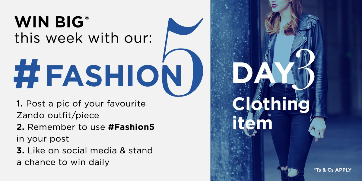 #Fashion5 day 3 and the entries are streaming in. Get entering for Friday's BIG PRIZE of up to R5000 on Zando. #WIN https://t.co/lFpngLr20C