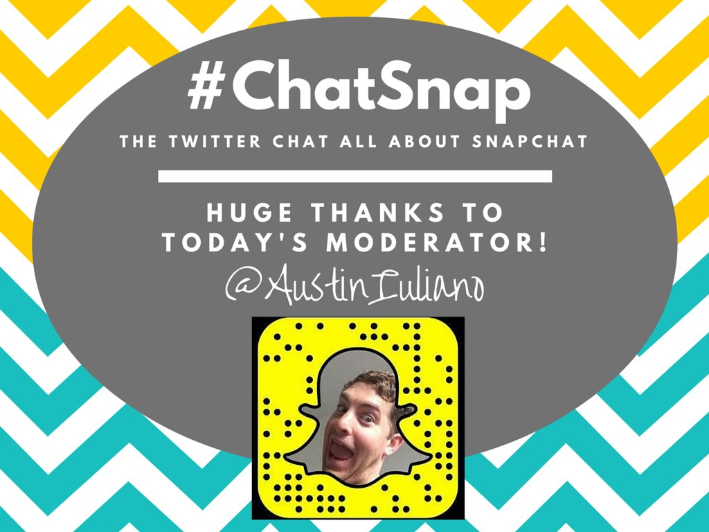 "Say ""hi"" to today's #ChatSnap moderator, @AustinIuliano! He'll be RTing and engaging like crazy for the next hour! https://t.co/jvcDgJ4XB8"