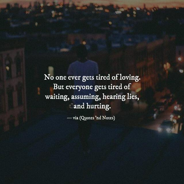 Quotes Nd Notes On Twitter No One Ever Gets Tired Of Loving But