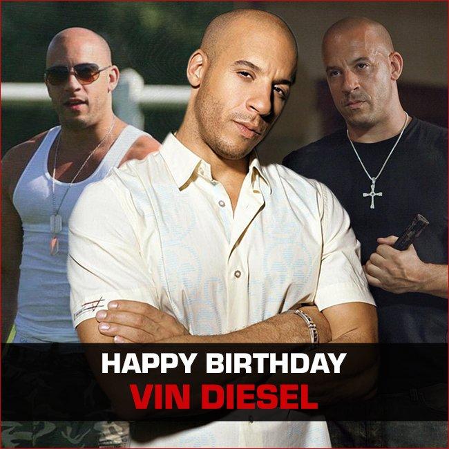 vin diesel birthday Happy birthday vin diesel!