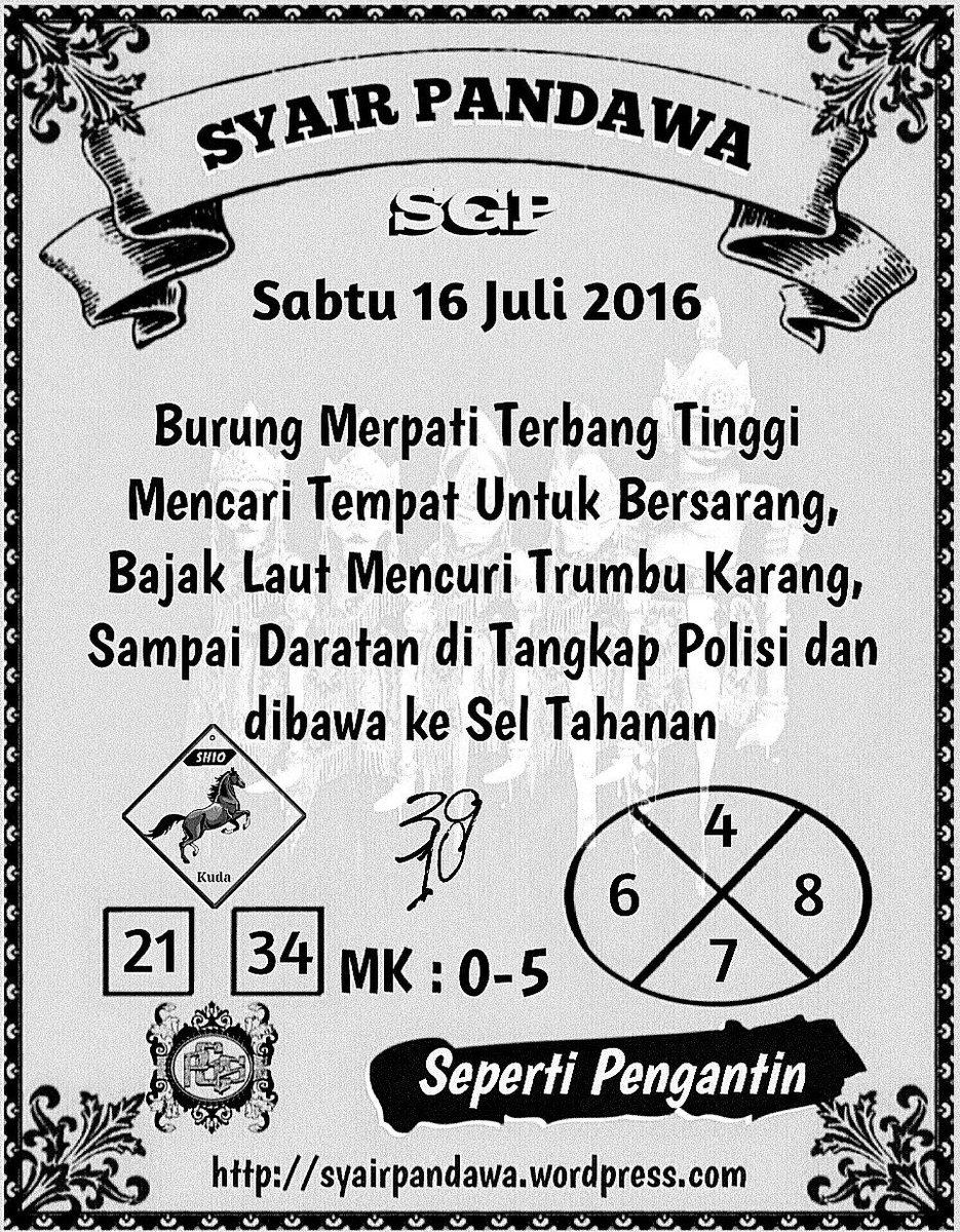 Syair Pandawa On Twitter Syair Sgp Sabtu 16 Juli 2016