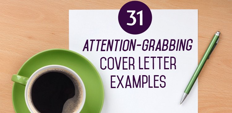 31 Attention Grabbing Cover Letter Examples Musecm 29KljVi Pictwitter HDTbFE0c0D
