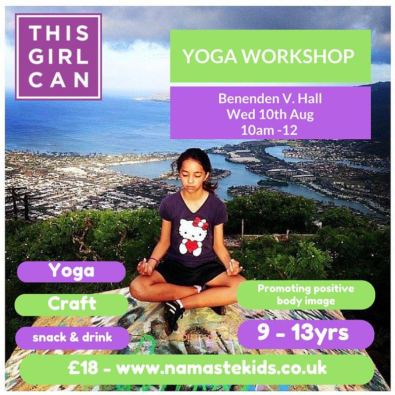 Namaste Kids Yoga On Twitter Yoga Workshop Thisgirlcan Benenden Hall 10th Aug 10 12 18 Yoga Craft Snack Dm To Bk Or Info Namastekids Co Uk