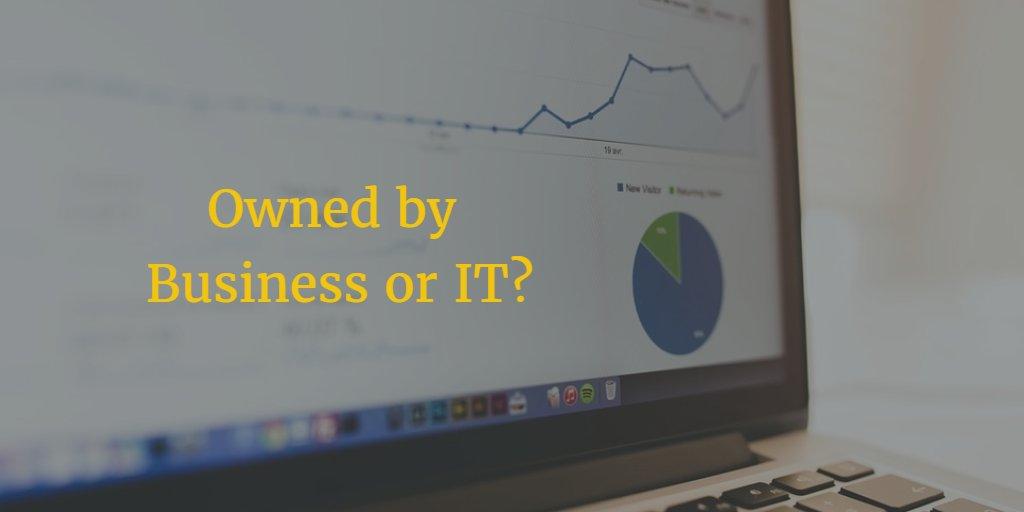 Business or IT: who owns the data? #bigdata #digital #digitalmedia