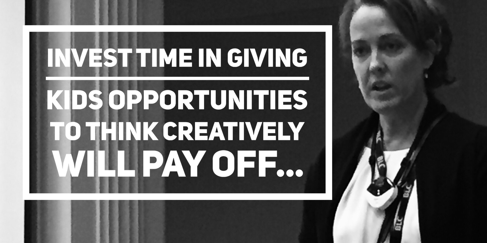 @sewilkie Invest time in giving kids opportunities to think creatively will pay off... #blc16 #lism https://t.co/Wvlq4LK5tc