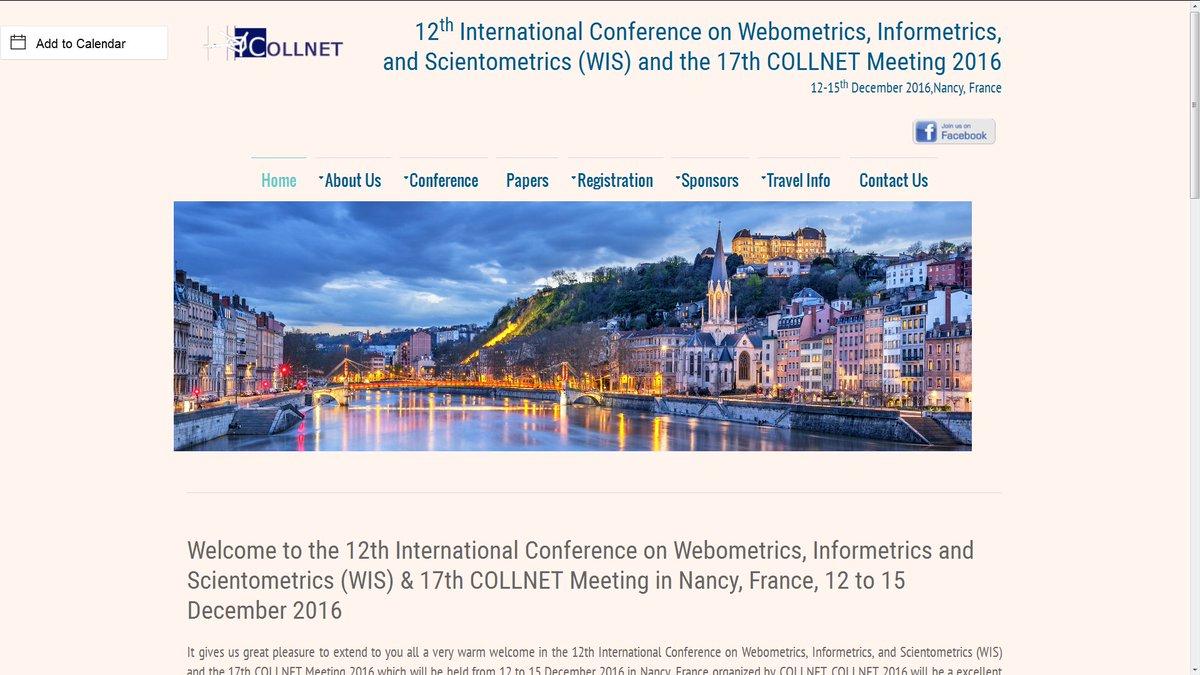 #CfP 12th Conference on #Webometrics #Informetrics #Scientometrics &amp; #COLLNET2016 #France   http:// bit.ly/29VVU9r  &nbsp;  <br>http://pic.twitter.com/fjBiKuMhjO