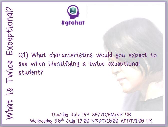 Q1) What characteristics would you expect to see when identifying a twice-exceptional student? #gtchat https://t.co/pFlLgBxCnN