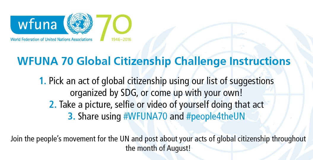Announcing #WFUNA70 Global Citizenship Challenge! Help build a better world: https://t.co/awOhj9pzrr #People4theUN https://t.co/vqe1zB9rra