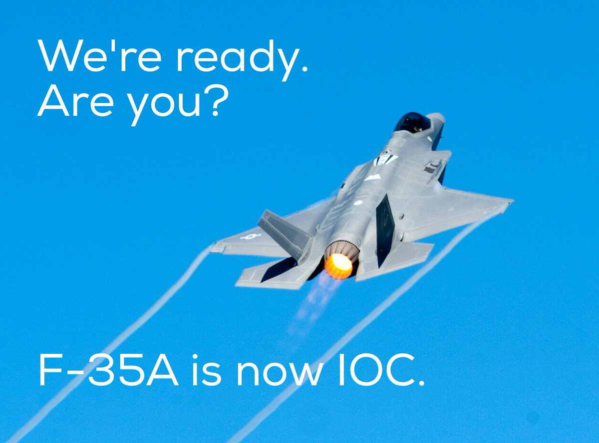 It's official: F35A is IOC today. https://t.co/zcMeVGORT7