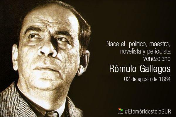 Frases Rómulo Gallegos Efeméridestelesur Frases Olvidar