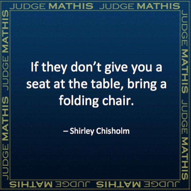 """If they don't give you a seat at the table, bring a folding chair."" - Shirley Chisholm #Quote https://t.co/MYouvbvrsq"