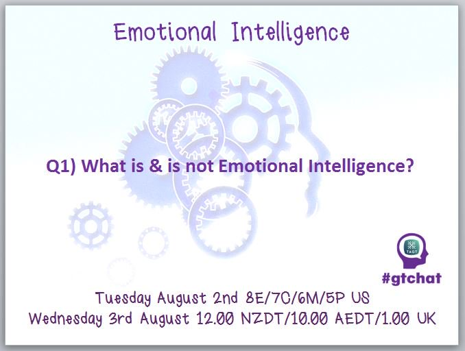What is & is not Emotional Intelligence? #gtchat https://t.co/Wc1Phd1uhX