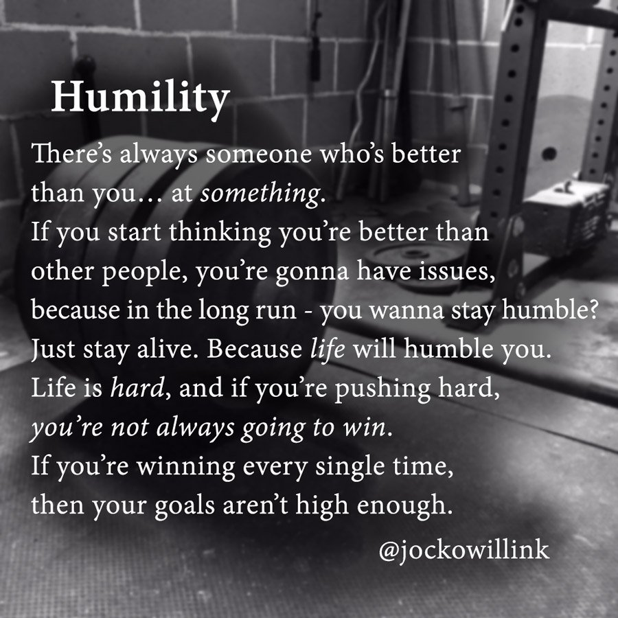 Jocko Quotes on Twitter: quot;How to stay humble when u know u have better skills than others