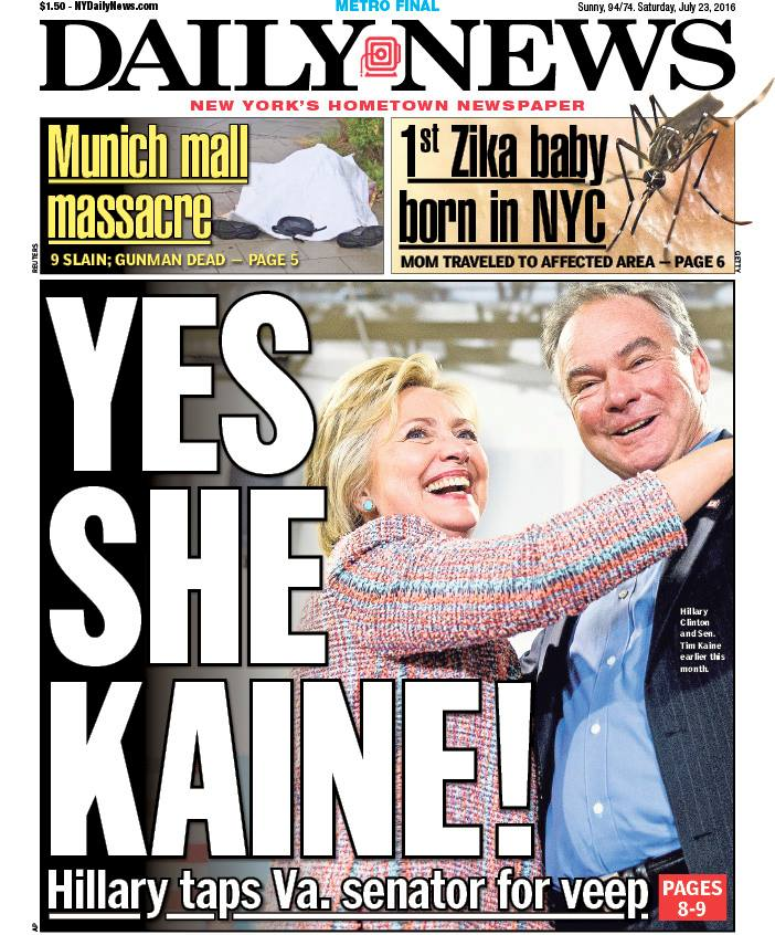 Today's front page: YES SHE KAINE! Hillary taps Va. senator for veep
