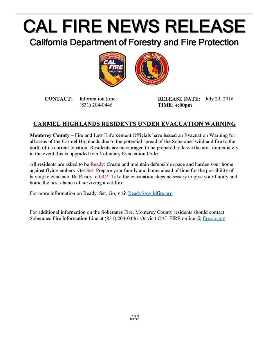 Evacuation Warning issued for the Carmel Highlands area due to the 6,500 acre SoberanesFire in Monterey County.