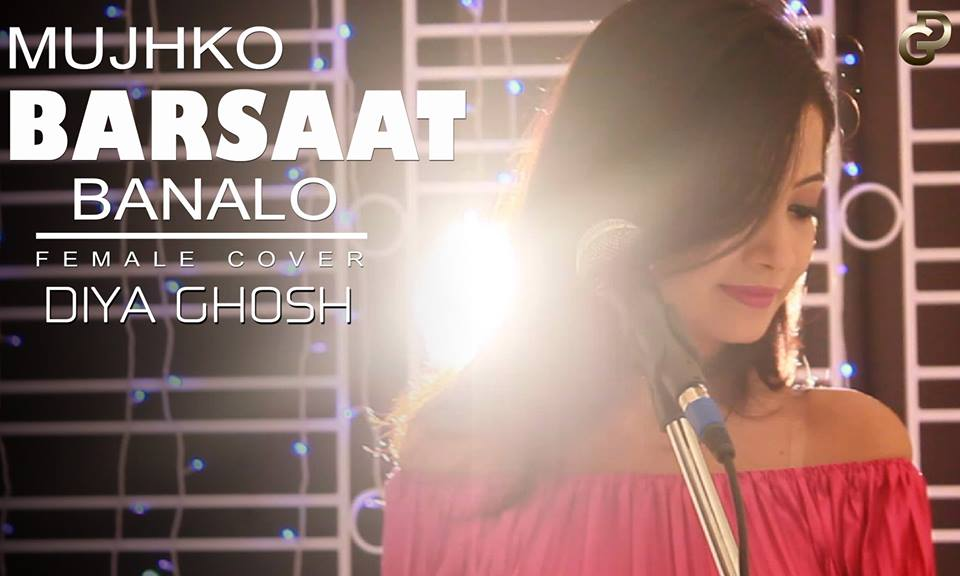 mujhko barsaat bana lo song female version download