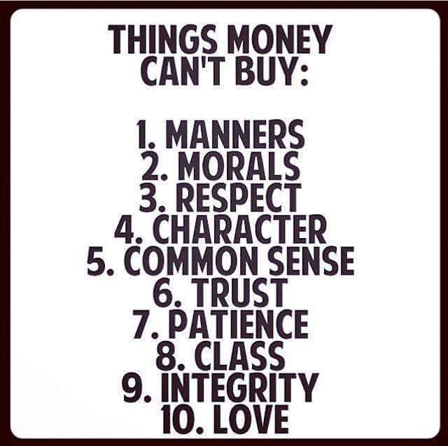 Life Quotes On Twitter Things Money Cant Buy Manners Moral