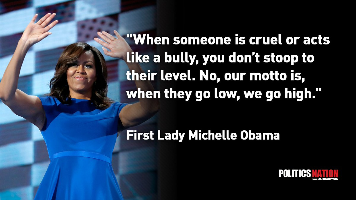 When They Go Low, We Go High: How Michelle Obamas Motto Is Inspiring American Women