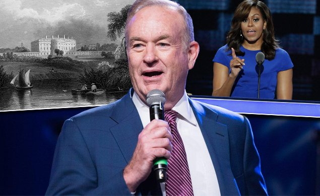 Bill O'Reilly defends use of slaves to build White House, says they were 'well-fed'