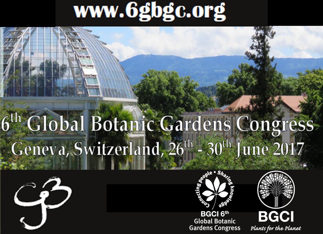 Announcing the 6th Global Botanic Gardens Congress #6GBGC. 26-30 June 2017 Geneva http://bgci.org/news-and-events/news/1352/…