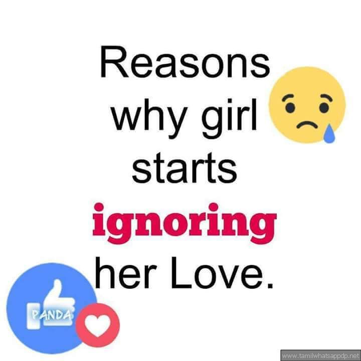 Tamil Whatsapp Dp On Twitter Reason Why She Is Ignoring You Quotes