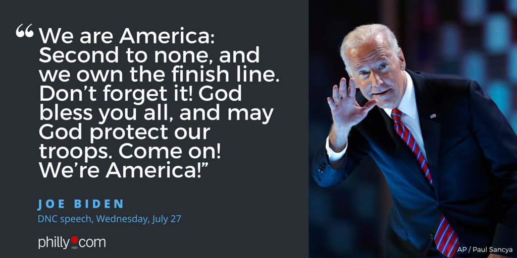 "How Joe Biden ended his DemConvention/DemsInPhilly speech: ""Come on! We're America!"""