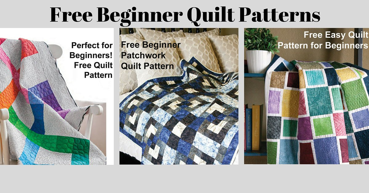 Fons And Porter On Twitter Beginner Quilt Patterns From