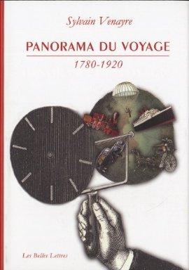 Sylvain Venayre, Panorama du voyage. 1780-1920. Mots, figures, pratiques (2012). #VendrediLecture #VendredHIST https://t.co/If3VVc1dnW