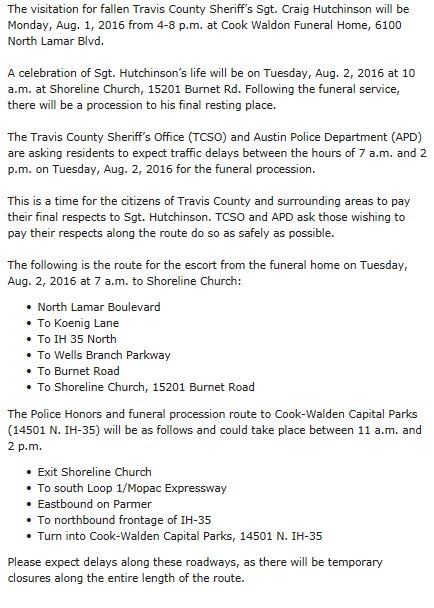 Funeral Procession Route for Travis County Sheriff's Office Sergeant Craig Hutchinson next week. atxtraffic