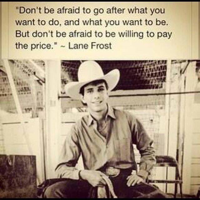 Lane Frost Quotes Custom 48 Quotes To Get You Ready For The Show Ring