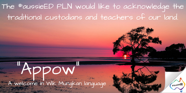 """""""Appow!"""" #aussieED would like to acknowledge the traditional teachers of our land as we begin our chat https://t.co/1GxSD2exe8"""