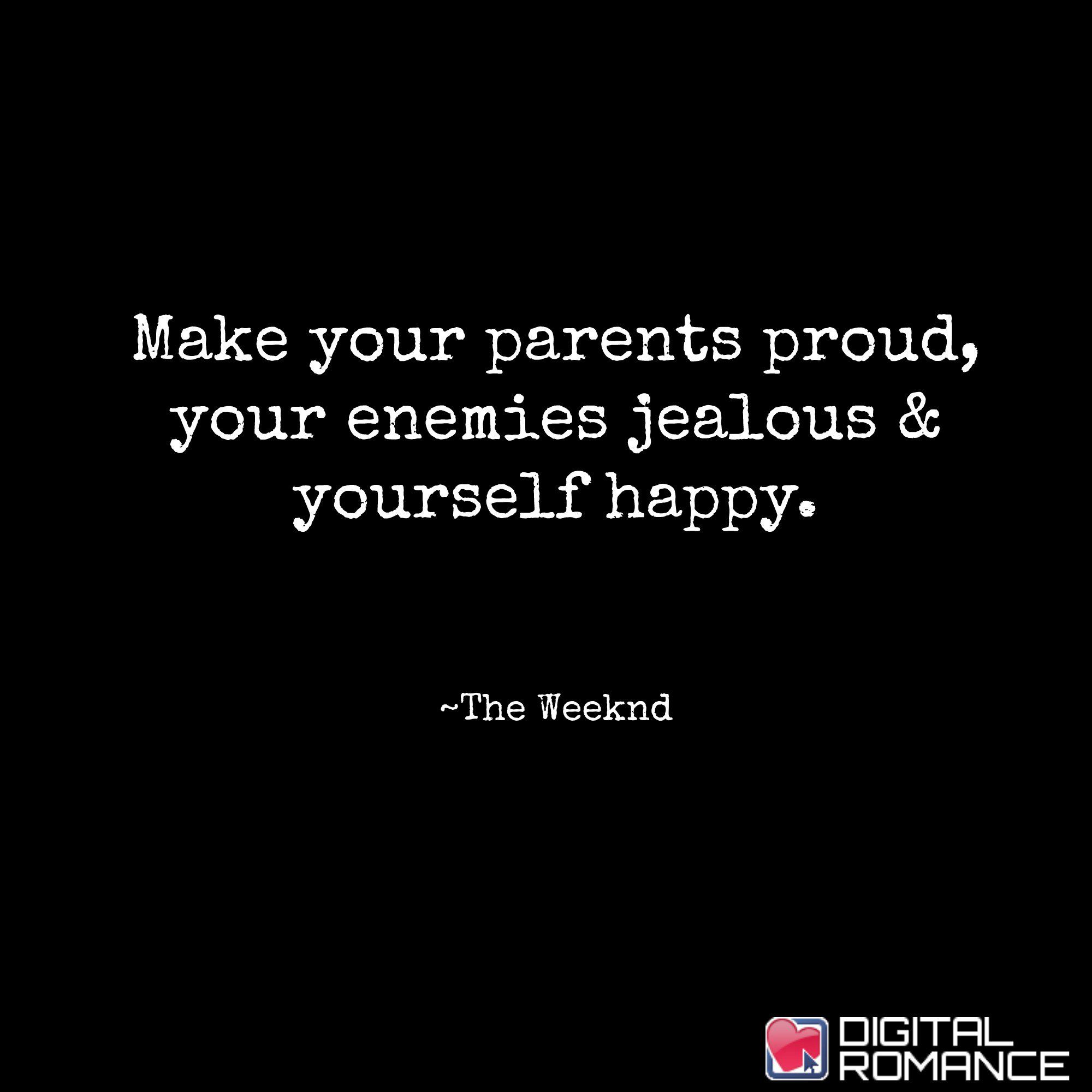 """Make Your Mom Proud Quotes: Digital Romance Inc On Twitter: """"Make Your Parents Proud"""