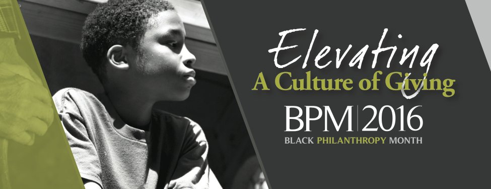 Today marks the start of Black Philanthropy Month! Learn more at https://t.co/RqMQZCqyK2 #BPM2016 https://t.co/Fg0OaPfYHk