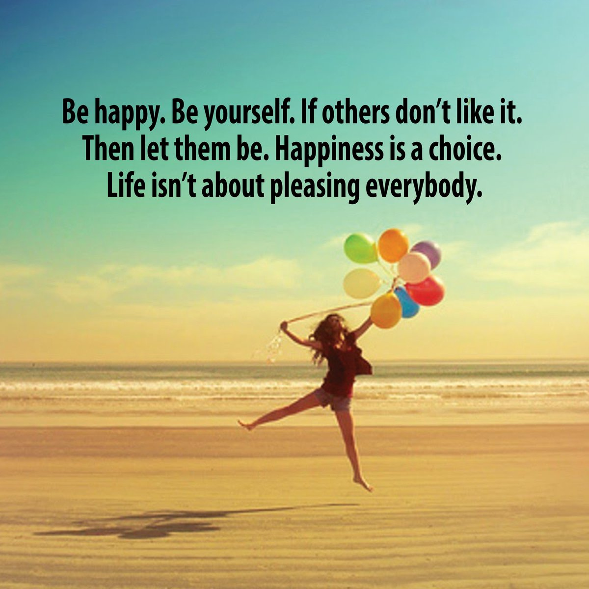 """Mindful Living on Twitter: """"Be happy. Be yourself. If others don't like it.  Then let them be.… """""""