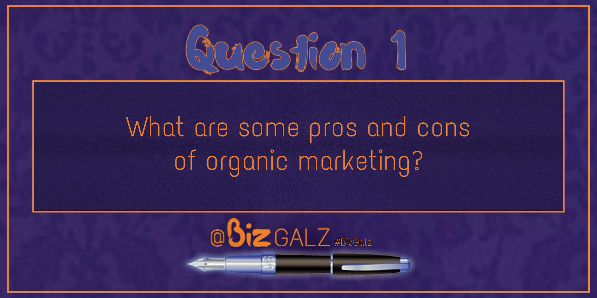 Q1 What are some pros and cons of #OrganicMarketing? #BizGalz https://t.co/Z2aqaSKKpi