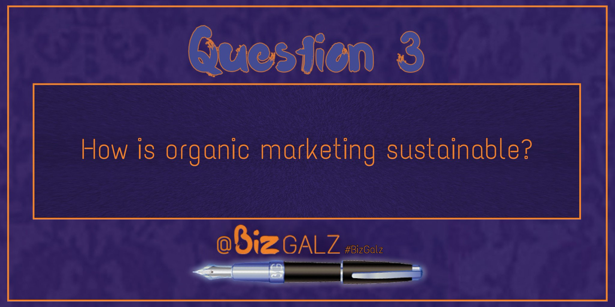 Q3 How is #OrganicMarketing sustainable? #BizGalz https://t.co/75lBZzmW6h