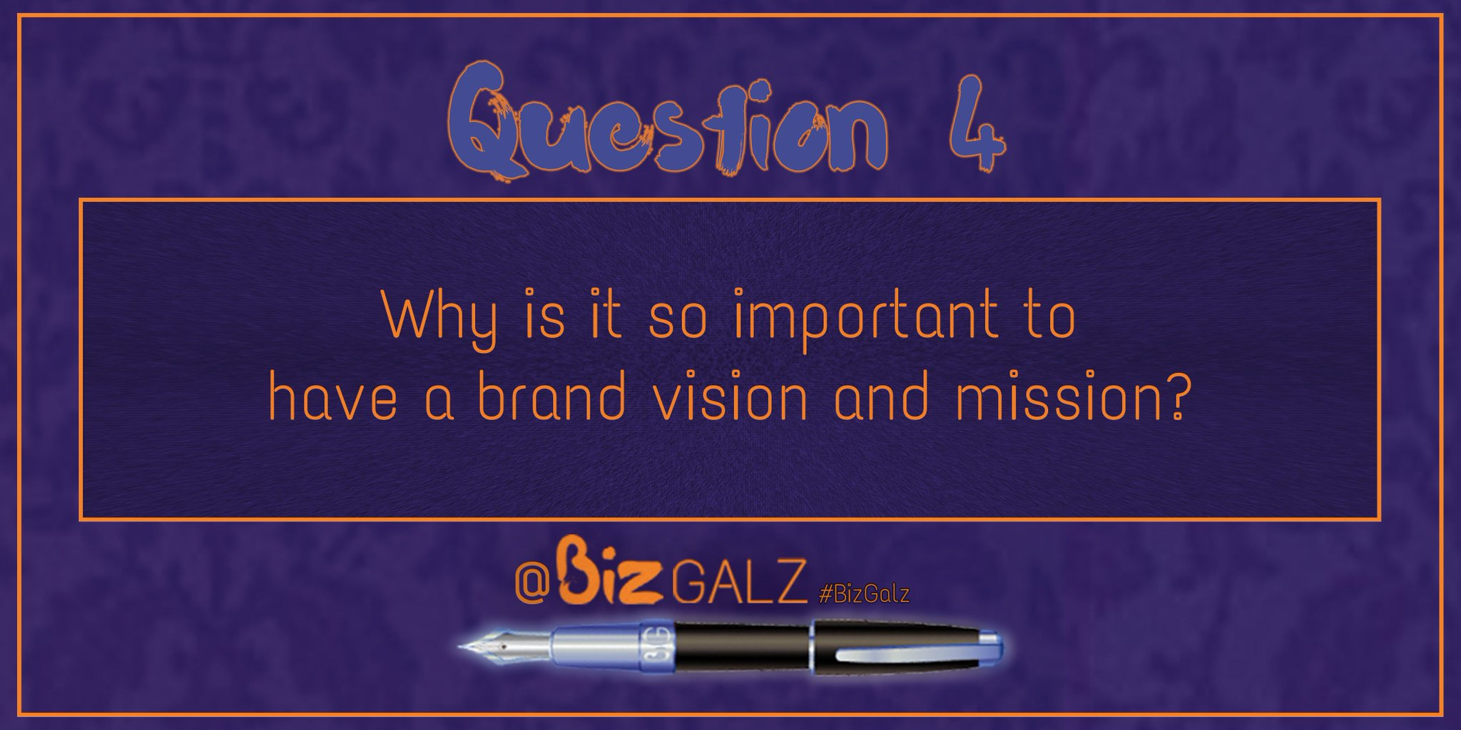 Q4 Why is it so important to have a brand vision and mission? #BizGalz https://t.co/ouTKReyDPL
