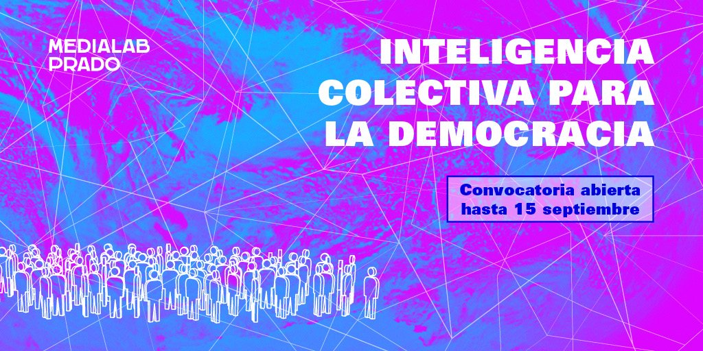 Convocatoria de proyectos Inteligencia Colectiva para la Democracia en #MediaLabPrado https://t.co/3bP0RXL2yd https://t.co/XEtRki1ik6