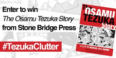 "We're giving away a copy of ""The Osamu Tezuka Story"" from @StoneBridgePub. Follow & use #TezukaClutter to enter! https://t.co/cATWpayo4j"