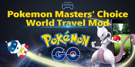 Xmodgames On Twitter Pokemongo World Travel Mod V100 Released