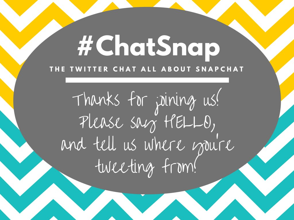WELCOME TO #CHATSNAP! Thank you SO MUCH for being here!! Where are you tweeting from? Any first timers today? https://t.co/o19e8b2Hyx