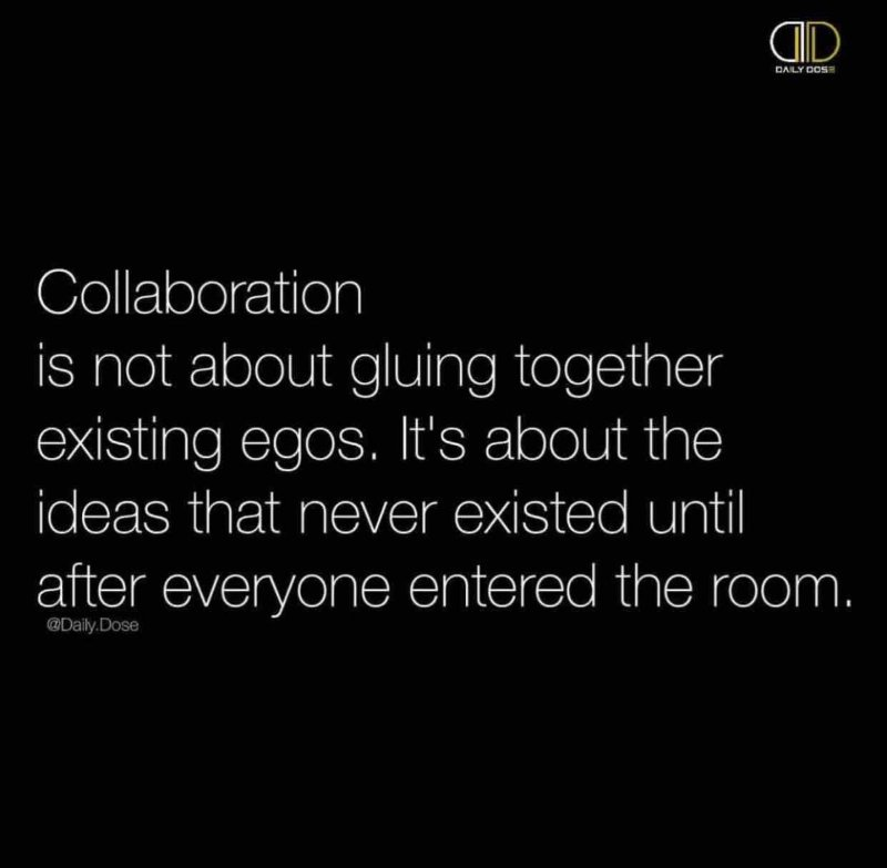 #Collaboration is...about the ideas that never existed until after everyone entered the room. https://t.co/BJMRx9ll4W