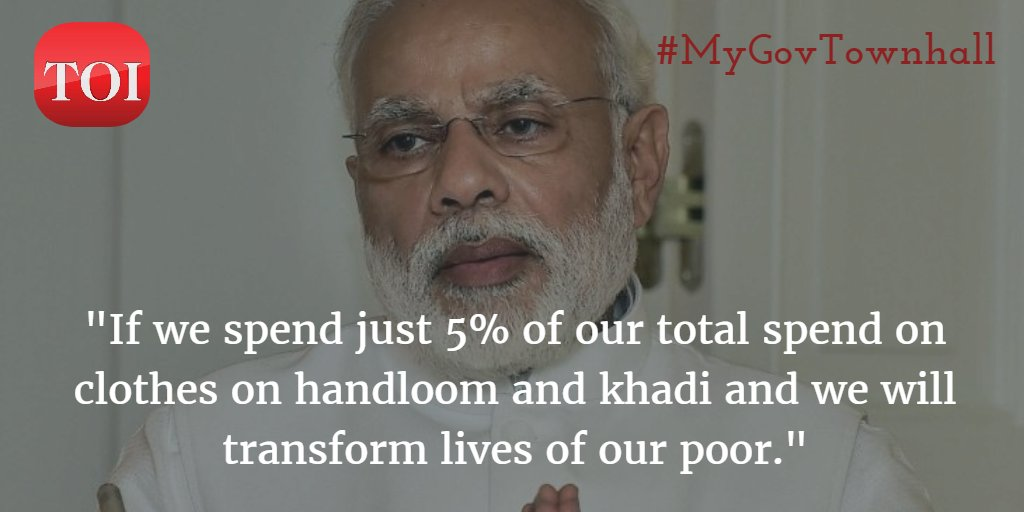 Khadi for nation and Khadi for fashion, this must be our guiding principle: PM @narendramodi  #MyGovTownhall