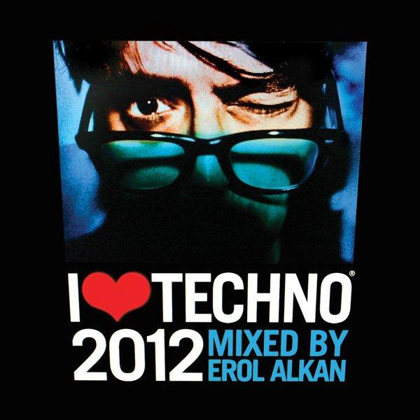 I love techno 2012 line up