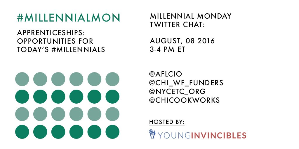 Join us TODAY @ 3pm ET for #MillennialMon on apprenticeships & #millennials! https://t.co/VcuwIaV4be