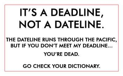 Dateline or deadline