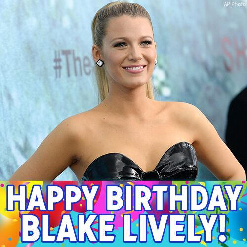 Happy 29th birthday, @blakelively!