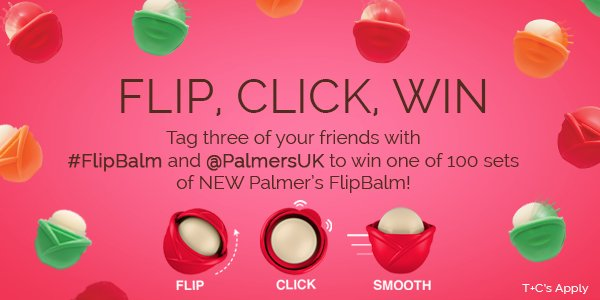 FLIP, CLICK, WIN with Palmer's #FLIPBALM