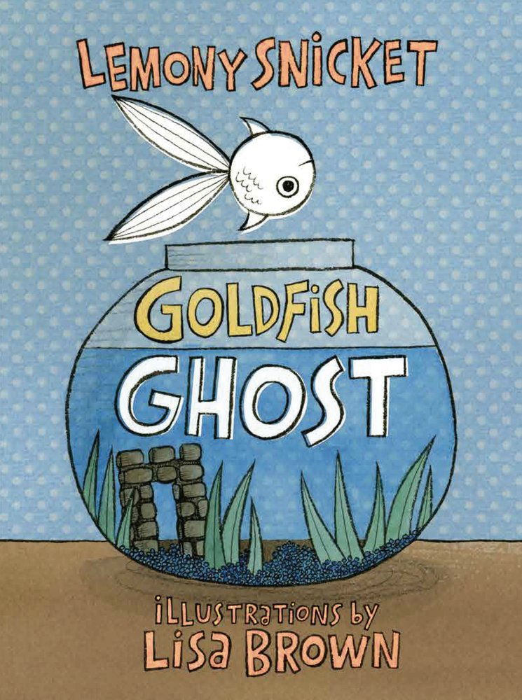 Boo! Cover is up! Goldfish Ghost by Lemony Snicket and me... https://t.co/5G2DMd2MKS https://t.co/MvySRvVg8M
