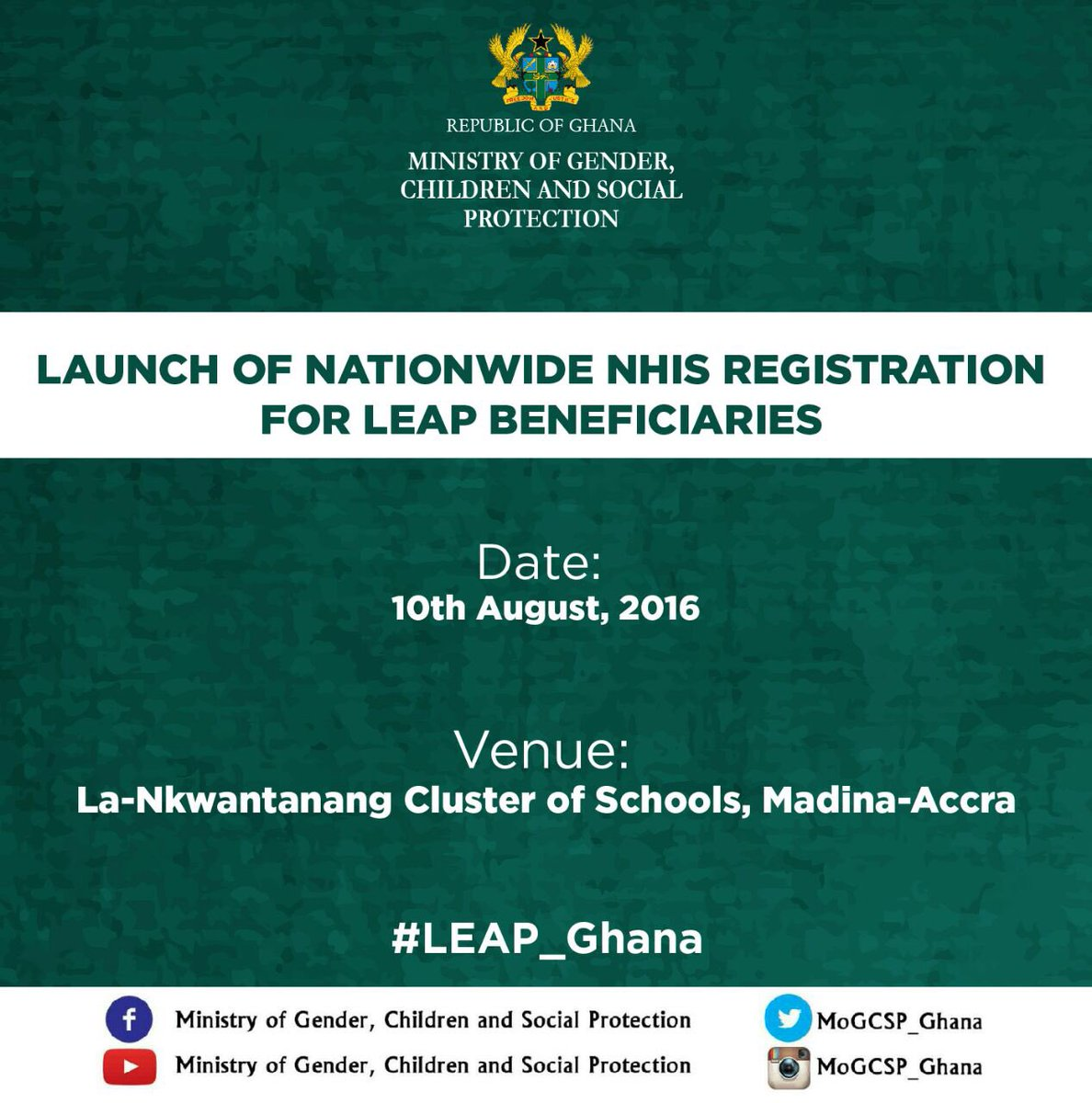Join us to Launch the NHIS registration for LEAP beneficiaries on 10th August 2016 @NHIS_Ghana @NanaOyeLithur